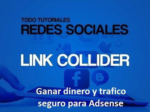Forma fácil de ganar dinero y trafico seguro para Adsense-LinkCollider - INFO VIRAL
