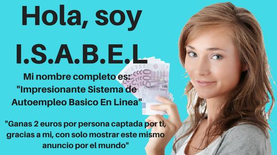Impresionante Sistema de Autoempleo Basico En Linea:I.S.A:B.E.L – Es.TrabajoEnLaWeb.ES